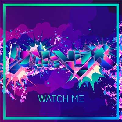 Watch Me(Original Mix)