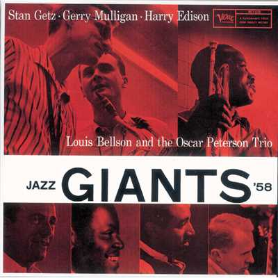 Harry Edison/Gerry Mulligan/Stan Getz/The Oscar Peterson Trio/Louie Bellson